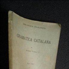 Libros: GRAMÁTICA CATALANA. POMPEU FABRA. CATALUNYA.. Lote 125189139