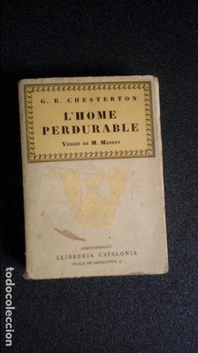 LIBRO EN CATALÁN. TRADUCCIÓN DE CHESTERTON. CATALUNYA. CATALUÑA. (Libros Nuevos - Idiomas - Catalán )