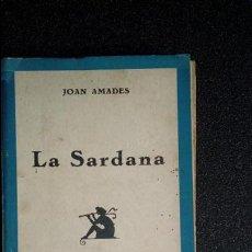 Libros: CATALUNYA. LA SARDANA. CATALUÑA. FOLKLORE CATALÁN.. Lote 125191323