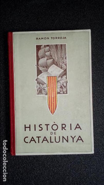HISTORIA DE CATALUÑA. CATALUNYA. CATALUÑA. (Libros Nuevos - Idiomas - Catalán )