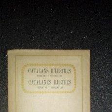 Libros: CATALUÑA. CATALÁN. CATALUNYA. BIOGRAFÍAS DE CATALANES ILUSTRES.. Lote 126363999