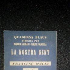 Libros: CATALÁN. BIOGRAFÍA DE MACIÁ. CATALUÑA. CATALUNYA.. Lote 126366487