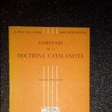 Libros: DOCTRINA CATALANISTA. CATALUNYA. CATALUÑA. POLÍTICA CATALANA.. Lote 126769011