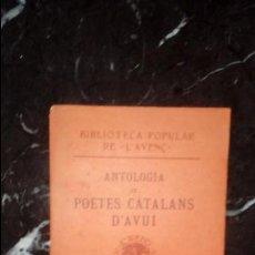 Libros: POETAS CATALANES. LITERATURA CATALANA. CATALUNYA.. Lote 132128758
