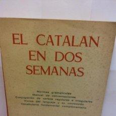 Livres: STQ.EL CATALAN EN DOS SEMANAS.EDT, MIGUEL ARIMANY... Lote 145725290