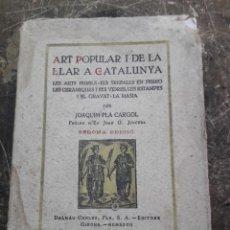 Libros: ART POPULAR I DE LA LLAR A CATALUNYA. Lote 152158758