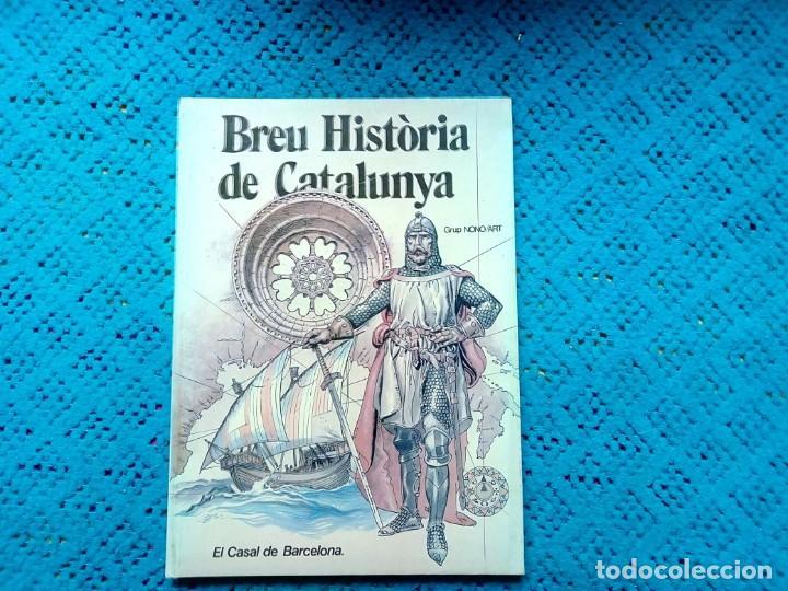 BREVE HISTORIA DE CATALUNYA GRUPO NONO/ART 1981 (Libros Nuevos - Idiomas - Catalán )