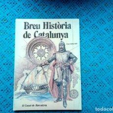 Libros: BREVE HISTORIA DE CATALUNYA GRUPO NONO/ART 1981 . Lote 159204858