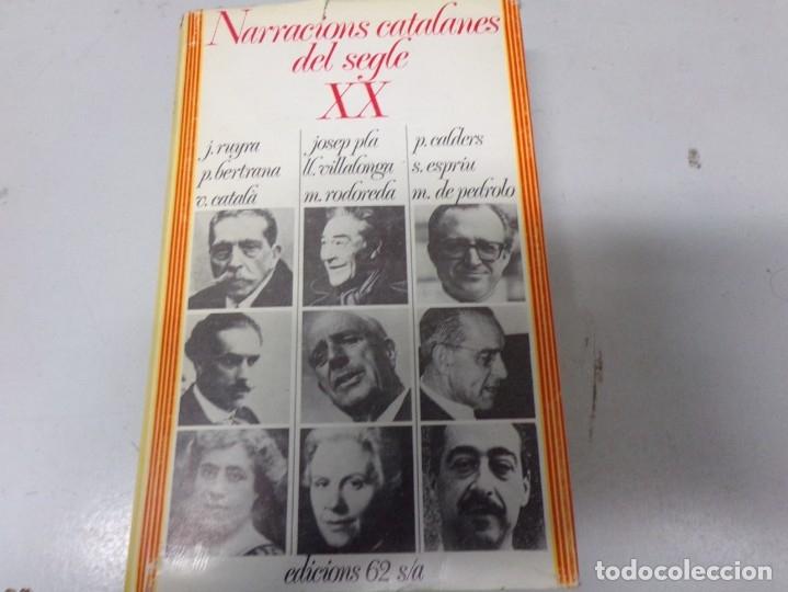 NARRACIONES CATALANES DEL SEGLE XX 1973 (Libros Nuevos - Idiomas - Catalán )