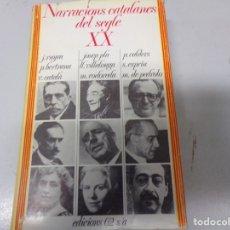Libros: NARRACIONES CATALANES DEL SEGLE XX 1973. Lote 174185430