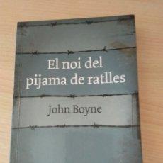 Libros: EL NOI DEL PIJAMA DE RATLLES. JOHN BOYNE. NUEVO. Lote 178596941