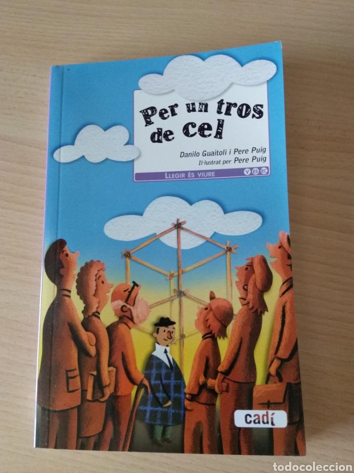 PER UN TROS DE CEL. LLEGIR ES VIURE. EN CATALÁN (Libros Nuevos - Idiomas - Catalán )