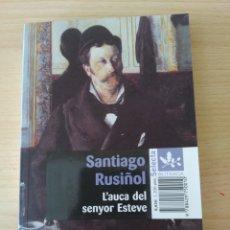 Libros: L'AUCA DEL SR ESTEVE. SANTIAGO RUSIÑOL. NUEVO. Lote 190586138