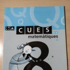 Libros: CUES DE MATEMÀTIQUES 8. NUEVO. CATALÁN. Lote 191326485