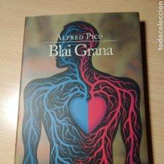 Libros: BLAI GRANA. ALFRED PICÓ. NUEVO. Lote 191488013