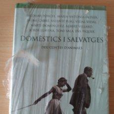 Libros: DOMÈSTICS I SALVATGES. DEU CONTES D'ANIMALS. NUEVO. Lote 192689602