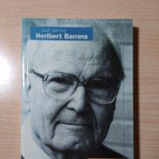 Libros: QUÈ PENSA HERIBERT BARRERA. ENTREVISTAT PER ENRIC VILLA. Lote 192761097