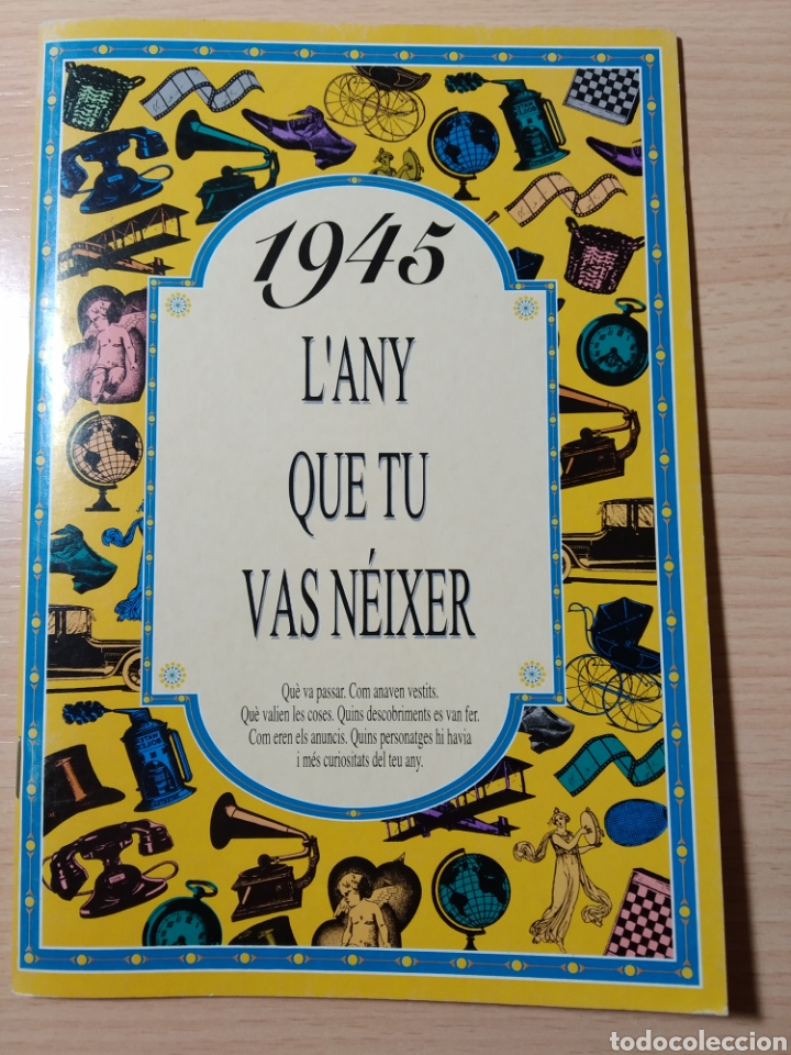 1945 L'ANY QUE TU VAS NÉIXER. NUEVO. (Libros Nuevos - Idiomas - Catalán )