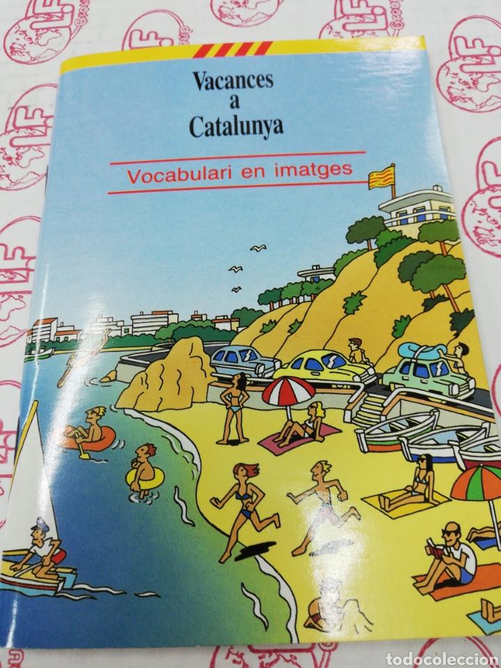 VACANCES A CATALUNYA. VOCABULARI EN IMATGES (Libros Nuevos - Idiomas - Catalán )