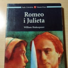 Libros: ROMEO I JULIETA. WILLIAM SHAKESPEARE. NUEVO CATALÁN. Lote 196322001