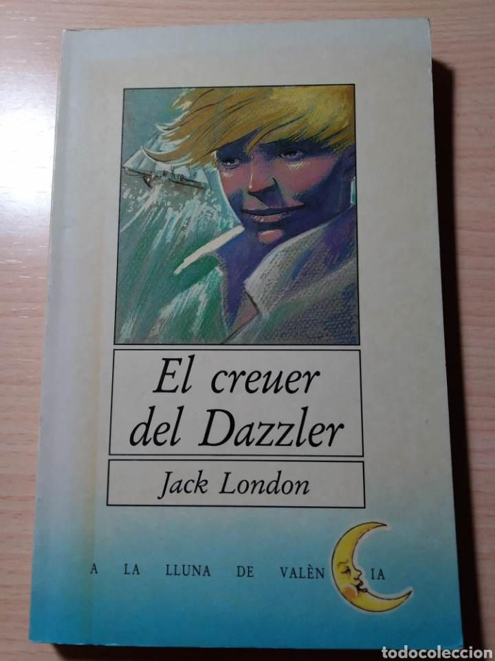 EL CREUER DE DAZZLER. JACK LONDON. CATALÁN (Libros Nuevos - Idiomas - Catalán )