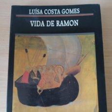 Libros: VIDA DE RAMON. LUÍSA COSTA GOMES. CATALÁN. Lote 196995232