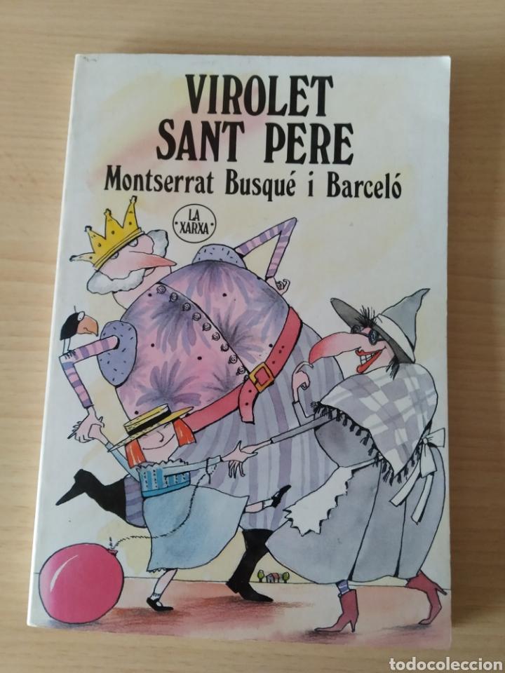 VIOLET SANT PERE. MONTSERRAT BUSQUÉ I BARCELÓ. CATALÁN (Libros Nuevos - Idiomas - Catalán )