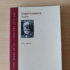 Libros: TEATRO. ÀNGEL GUIMERÀ. CATALÁN. Lote 197314660