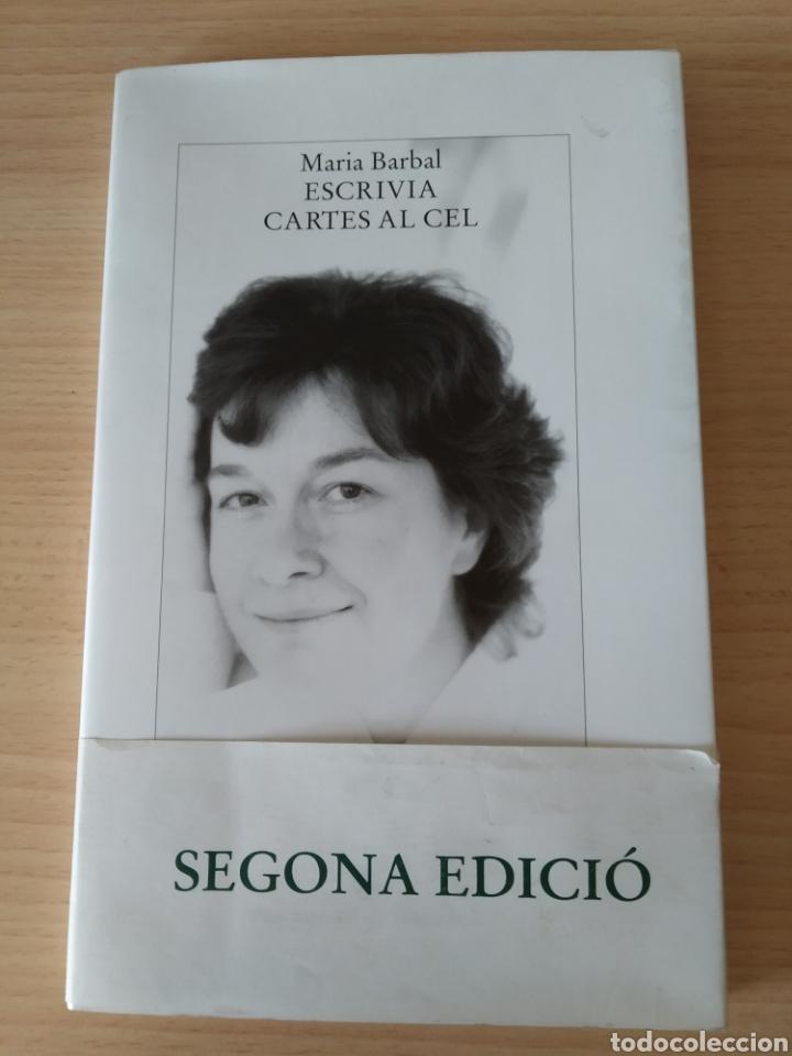 ESCRIVIA CARTES AL CEL. MARÍA BARBAL. NUEVO. LIBRO EN CATALÁN (Libros Nuevos - Idiomas - Catalán )