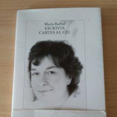 Libros: ESCRIVIA CARTES AL CEL. MARÍA BARBAL. NUEVO. LIBRO EN CATALÁN. Lote 197797320
