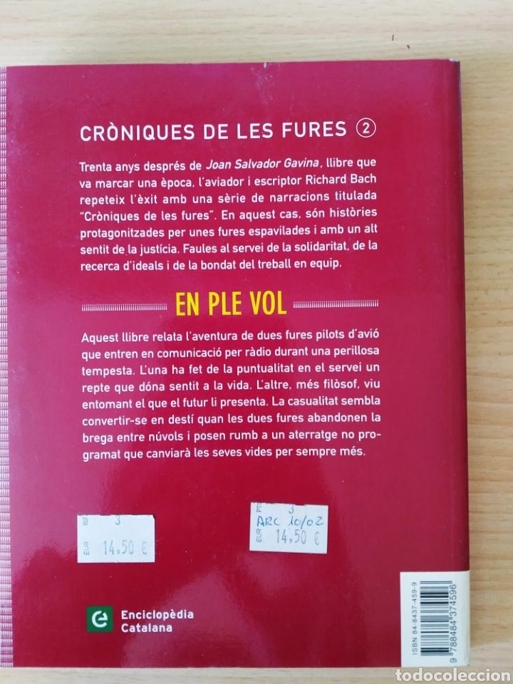 Libros: Cròniques de les Fures 2. En ple vol. Richard Bach. Catalán libro - Foto 2 - 197801745