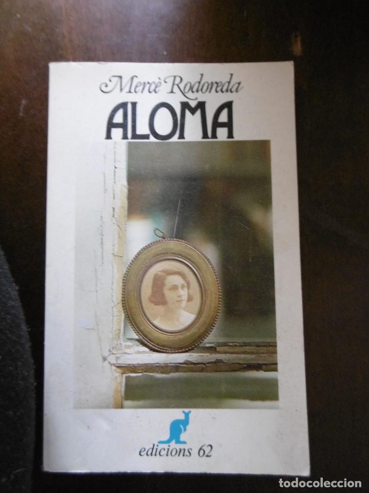 ALOMA-MERCE REDOREDA (Libros Nuevos - Idiomas - Catalán )