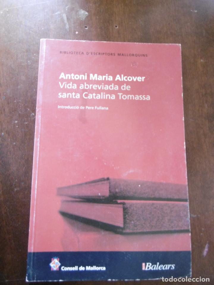 VIDA ABREVIADA DE SANTA CATALINA TOMASA-ANTONI MARIA ALCOVER (Libros Nuevos - Idiomas - Catalán )