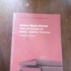 Libros: VIDA ABREVIADA DE SANTA CATALINA TOMASA-ANTONI MARIA ALCOVER. Lote 198172255
