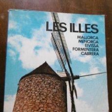 Libros: LES ILLES -MARIA ANTONIA OLIVER Y TONY CATANY. Lote 198172768