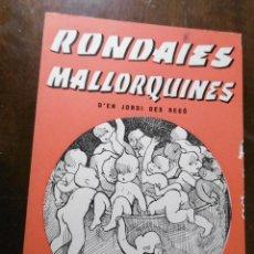 Libros: RONDAIES MALLORQUINES - JORDI D´ES RECÓ TOMXXIII. Lote 199265791