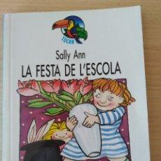 Libros: LA FESTA DE L'ESCOLA. SALLY ANN. NUEVO, CATALÁN. Lote 203353776