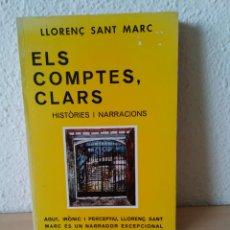 Libros: ELS COMPTES CLARS. LLORENÇ SANT MARC. NUEVO PRIMERA EDICIÓN. Lote 204001221