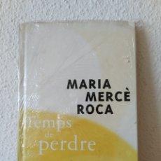Libros: TEMPS DE PERDRE. MARIA MERCÈ ROCA NUEVO. Lote 204002050