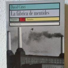 Libros: LA FABRICA DE MENTIDES. DAVID CIRICI. NUEVO CATÁLAN. Lote 204005955