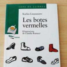 Libros: LES BOTES VERMELLES. KARLOS LINAZASORO. NUEVO CATÁLAN. Lote 209336451