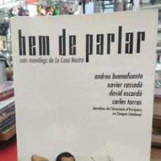 Libros: HEM DE PARLAR ANDREU BUENAFUENTES.. Lote 217124493
