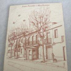 Libros: PASSEJANT PEL CARRER D'ENRIC PRAT DE LA RIBA. Lote 219053986