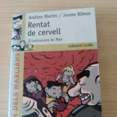 Libros: RENTAT DE CERVELL. ANDREU MARTÍN/JAUME RIBERA. NUEVO CATALÁN. Lote 220635881