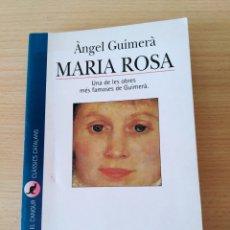 Libros: MARIA ROSA. ÀNGEL GUIMERÀ. NUEVO CATALÁN. Lote 220636897