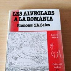 Libros: LES ALVEOLARS A LA ROMÀNIA. FRANCESC D'A.SALES. Lote 227480765