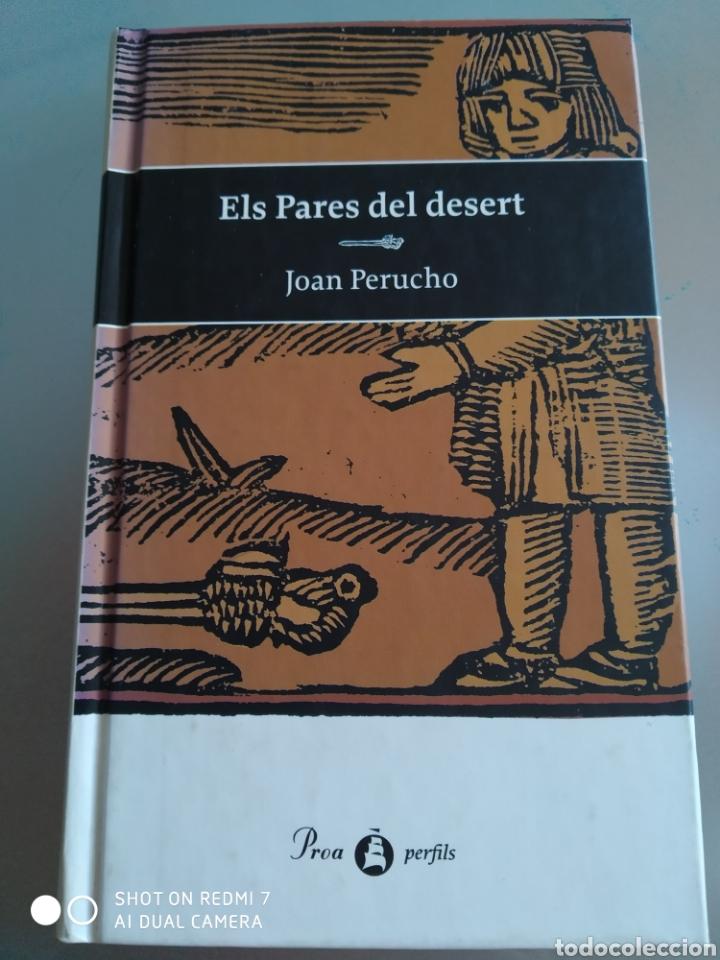 ELS PARES DEL DESERT. JOAN PERUCHO. 1 EDICIÓN MARZO 1998. CATALÁN. NUEVO (Libros Nuevos - Idiomas - Catalán )