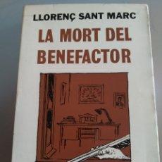 Libros: LA MORT DEL BENEFACTOR. LLORENÇ SANT MARC. CATALÁN. NUEVO. Lote 227704475