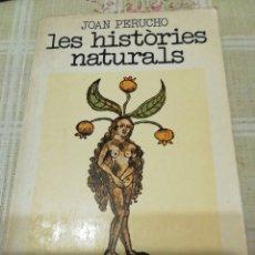 Libros: LES HISTORIES NATURALS. Lote 234001045