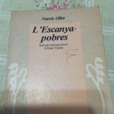 Libros: L'ESCANYAPOBRES. Lote 234003180